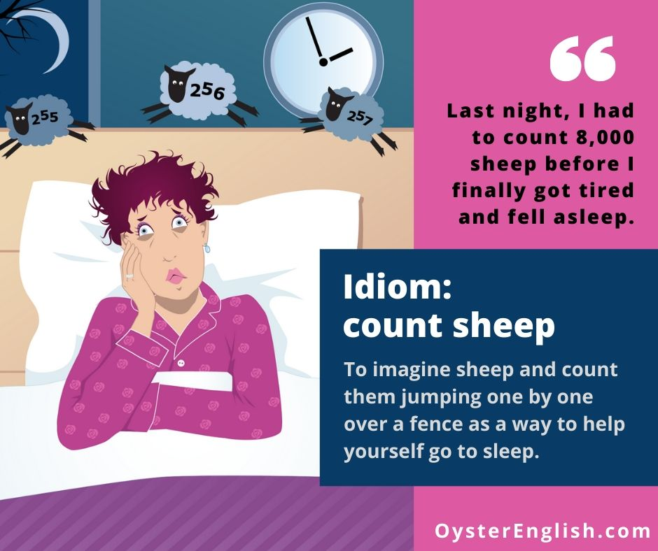 Illustration of a very tired woman in bed at 1:55 AM with little numbered sheep jumping over her head with the definition of the idiom, count sheep, and a sentence example.