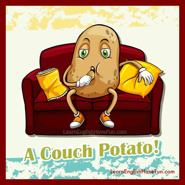 Couch Potato Idiom Meaning