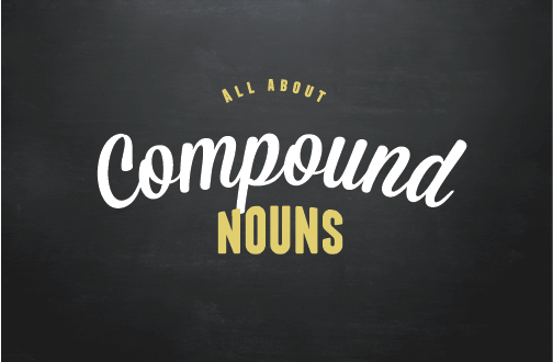 Text Image: All about compound nouns