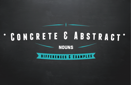 Image of Concrete & Abstract Nouns