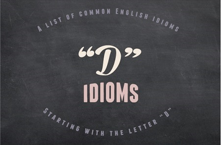 A blackboard background with the message: A list of common English idioms starting with the letter