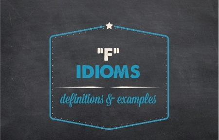 Idiom List Of Important American Expressions