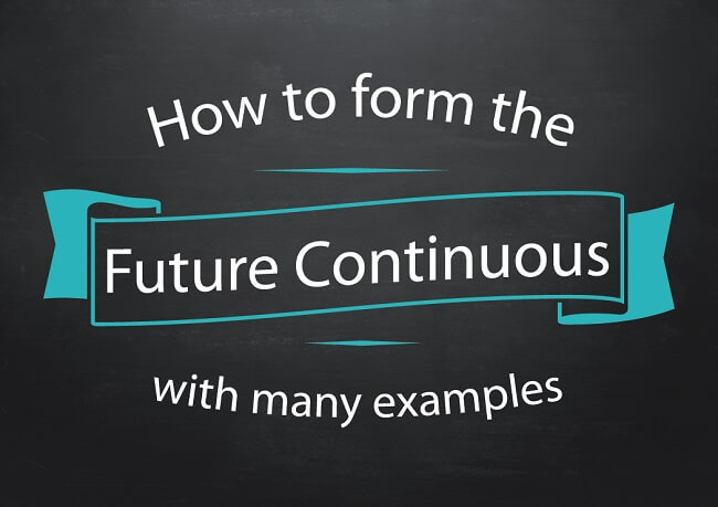 Text art: How to form the future continuous with many examples