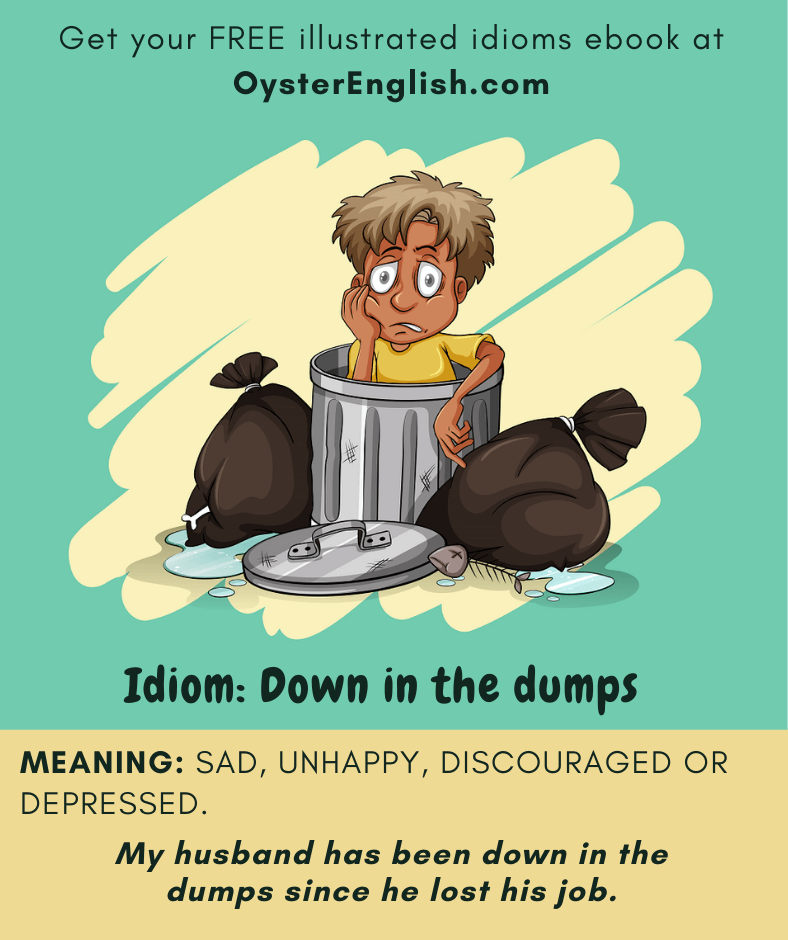 Cartoon man sitting in a trash can looking very depressed. Caption: My husband has been down in the dumps since he lost his job.