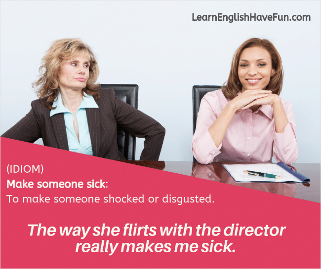 Photo of a woman looking at her colleague with disgust. The caption reads:  The way she flirts with the director really makes me sick.