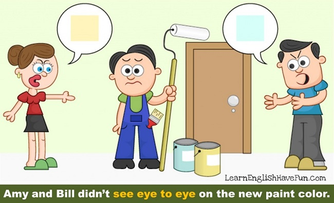 Idiom: See eye to eye (meaning and examples)