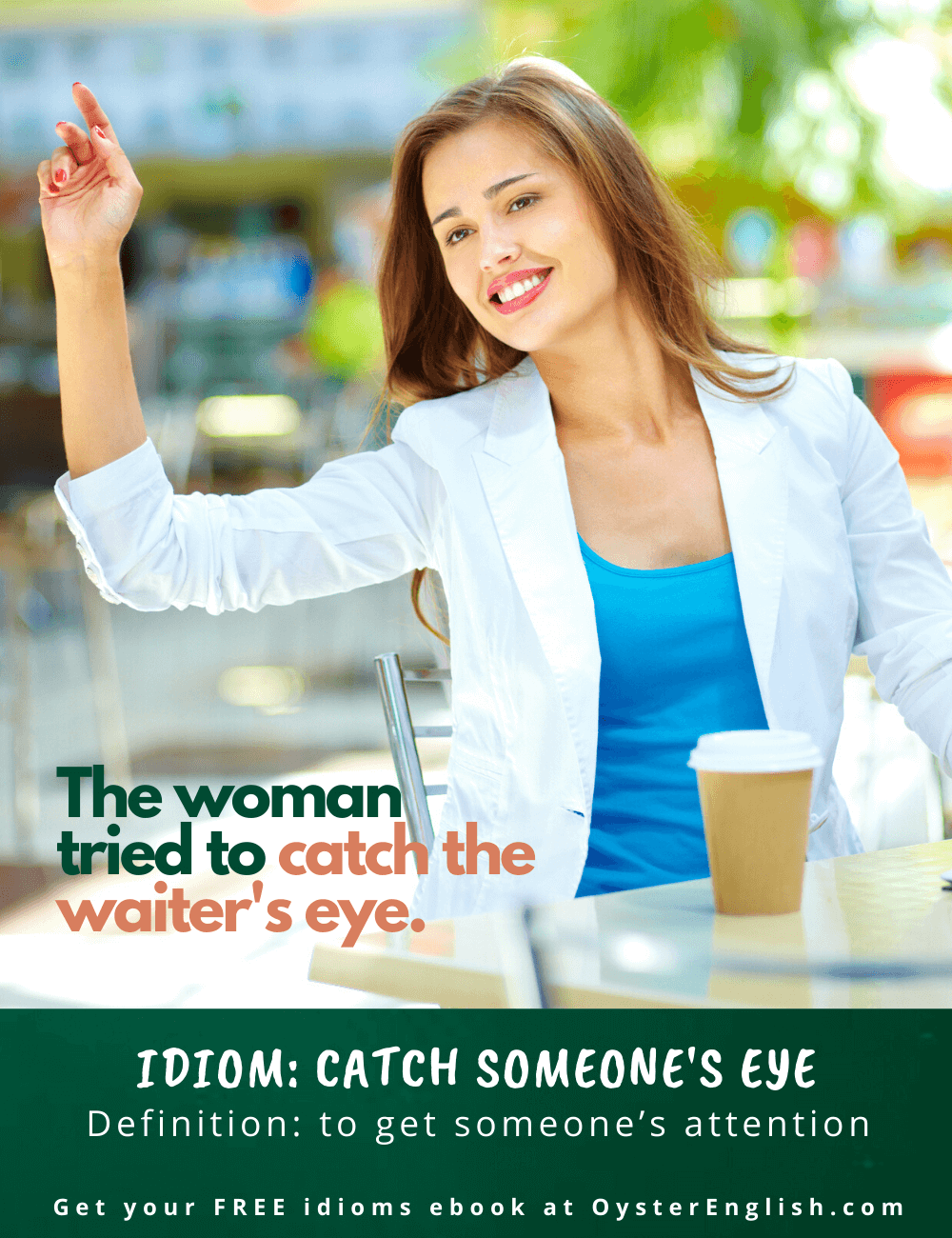 Picture of a woman at an outdoor cafe who is holding up her hand to try to get the waiter's attention. Caption: the woman tried to catch the waiter's eye.