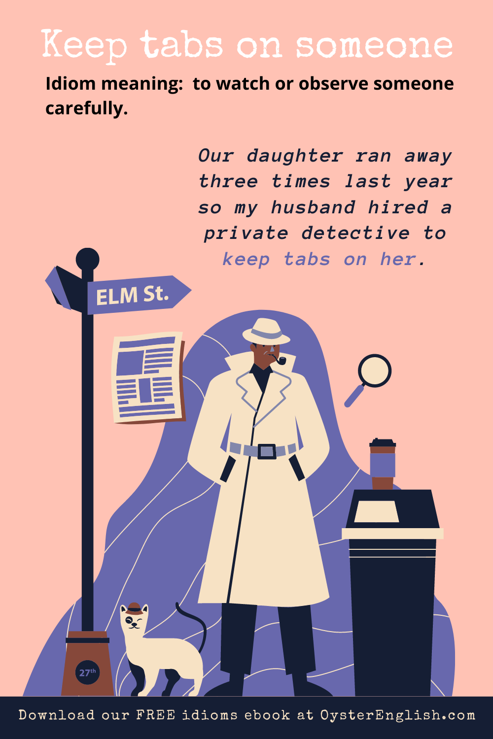 A detective dressed in a trench coat is standing on a street corner. Caption: Our daughter ran away three times last year so my husband hired a private detective to keep tabs on her.