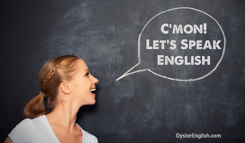Woman in front of classroom blackboard with a speech bubble saying: C'mon! Let's speak English.