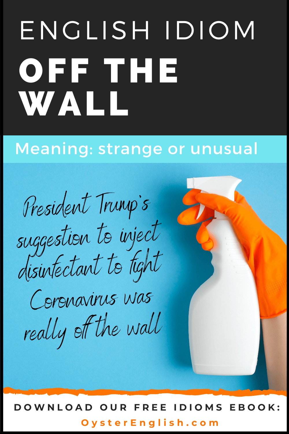 Photo of a hand wearing a plastic cleaning glove and holding a bottle of disinfectant cleaner: President Trump's suggestion to inject disinfectant to fight Coronavirus was really off the wall.