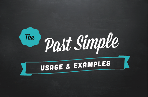 Text ribbon: The past simple (usage & examples)