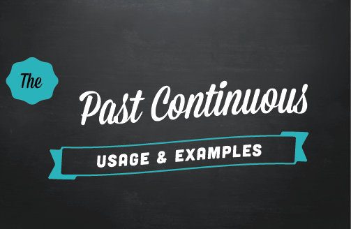 Text ribbon: The past continuous (usage & examples)