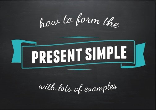 Graphic logo with the title: Present Simple: How to form the present simple with lots of examples.